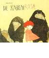 Helga Bansch: Die Rabenrosa