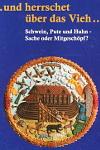 Hans-Heinrich Fiedler: und herrschet über das Vieh