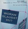 VHS Oldenburg: Woran glaubst du? Denkanstöße zum Miteinander in Oldenburg